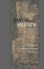 Saying And Silence af Frank Farmer