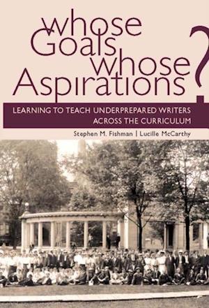 Whose Goals Whose Aspirations af Stephen Fishman