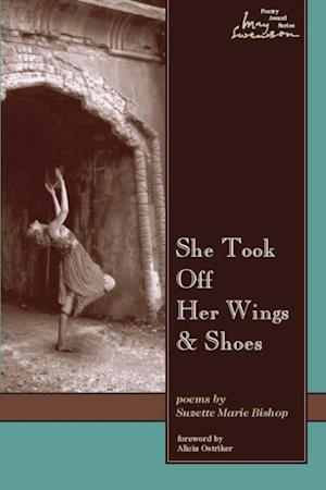 She Took Off Her Wings And Shoes af Suzette Bishop