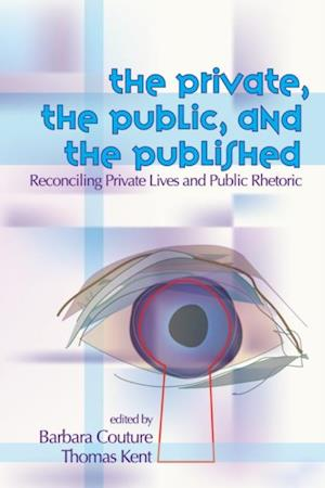 Private, the Public, and the Published af Barbara Couture