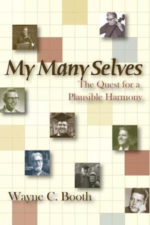My Many Selves af Wayne C. Booth