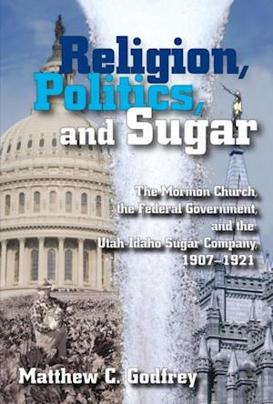 Religion, Politics, and Sugar af Matthew Godfrey