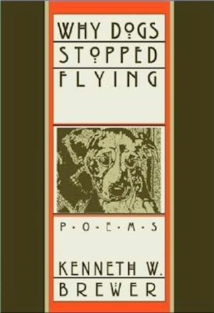 Why Dogs Stopped Flying