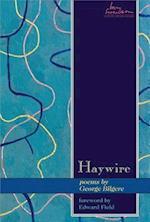 Haywire af George Bilgere