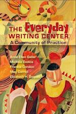 The Everyday Writing Center af Anne Ellen Geller