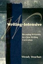 Writing-Intensive af Wendy Strachan