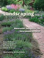 Landscaping on the New Frontier af Roger K. Kjelgren, Susan E. Meyer, Darrel G. Morrison