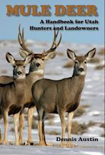 Mule Deer af Dennis D. Austin