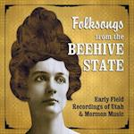 Folksongs from the Beehive State