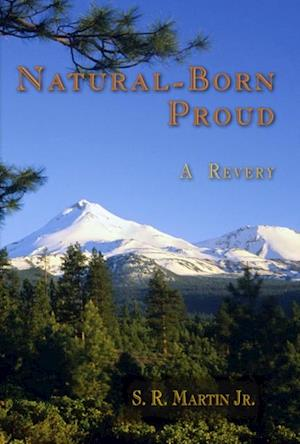 Natural-Born Proud af S.R. Martin Jr.