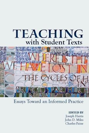 Teaching With Student Texts
