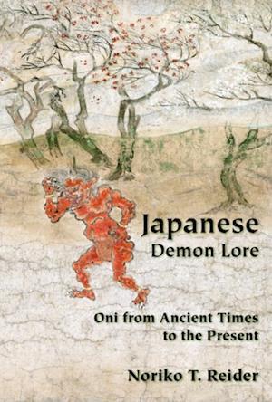 Japanese Demon Lore af Noriko Reider