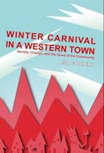 Winter Carnival in a Western Town af Lisa Gabbert