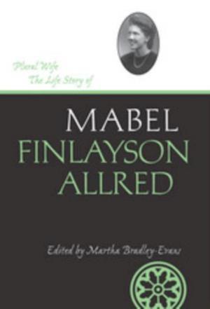 Plural Wife af Mabel Finlayson Allred