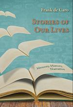 Stories of Our Lives af Frank de Caro