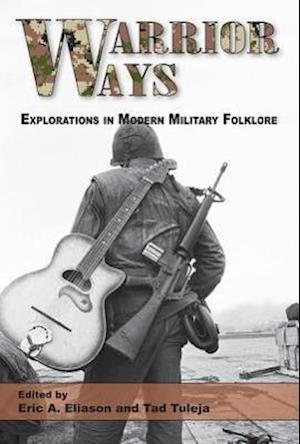 Bog, paperback Warrior Ways af Eric A. Eliason