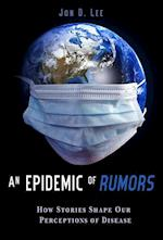 An Epidemic of Rumors af Jon D. Lee