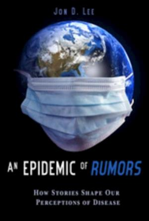 Epidemic of Rumors
