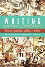 Writing Across Contexts af Kathleen Yancey