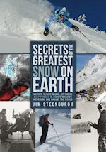 Secrets of the Greatest Snow on Earth