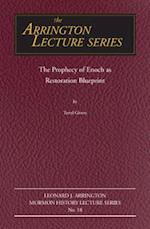 The Prophecy of Enoch as Restoration Blueprint af Terryl Givens