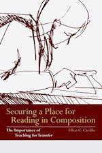 Securing a Place for Reading in Composition af Ellen C. Carillo