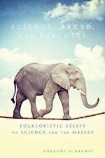 Science, Bread, and Circuses