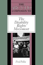 The ABC-CLIO Companion to the Disability Rights Movement (CLIO Companions)