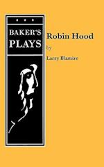 Robin Hood af Larry Blamire
