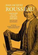 Discourse on the Sciences and Arts (First Discourse) and Polemics (COLLECTED WRITINGS OF ROUSSEAU, nr. 2)