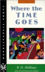 Where the Time Goes (Hardscrabble Books)