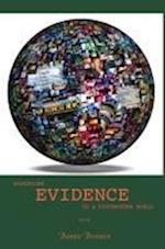 Assessing Evidence in a Postmodern World (Diederich Studies in Media and Communication)