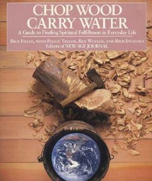Bog, paperback Chop Wood, Carry Water af etc, Rick Fields