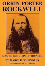 Orrin Porter Rockwell af Harold Schindler, Benita N. Schindler