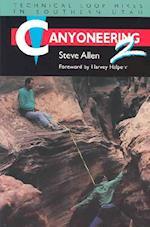 Canyoneering 2 (Canyoneering, nr. 2)