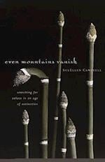 Even Mountains Vanish af Sue Ellen Campbell, Sueellen Campbell