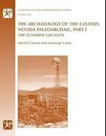 The Archaeology of the Eastern Nevada Paleoarchaic (ANTHROPOLOGICAL PAPERS)