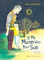 If My Moon Was Your Sun [With Audio CD]