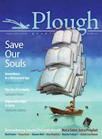 Plough Quarterly No. 13 - Save Our Souls af Ross Douthat, Stephanie Saldana, Eberhard Arnold