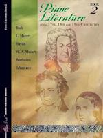 Piano Literature of the 17th, 18th and 19th Centuries, Bk 2 (Frances Clark Library for Piano Students, nr. 2)
