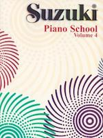 Suzuki Piano School, Vol 4 (The Suzuki Method Core Materials, nr. )