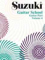 Suzuki Guitar School, Vol 4 (Suzuki Guitar School Paperback, nr. 4)