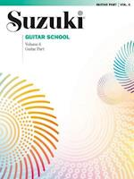 Suzuki Guitar School, Vol 6 (Suzuki Guitar School Paperback, nr. )