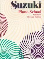 Suzuki Piano School, Vol 5 (The Suzuki Method Core Materials, nr. )
