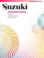 Suzuki Recorder School (Soprano Recorder), Vol 1 (Suzuki Recorder School, nr. )