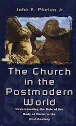 The Church in the Postmodern World