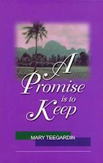 A Promise Is to Keep