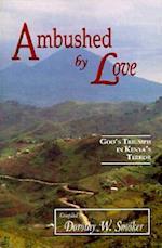 Ambushed by Love