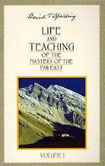 Life and Teaching of the Masters of the Far East (Life Teaching of the Masters of the Far East, nr. 1)