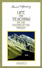 Life and Teaching of the Masters of the Far East (Life Teaching of the Masters of the Far East, nr. 2)